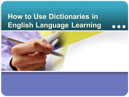 How to Use Dictionaries in English Language Learning