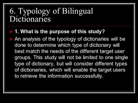 typological classification of bilingual dictionaries Followed' by a typological classification of bilingual dict- ionaries  in bilingual  dictionaries, appealing to methodsbf distrib- utional and.