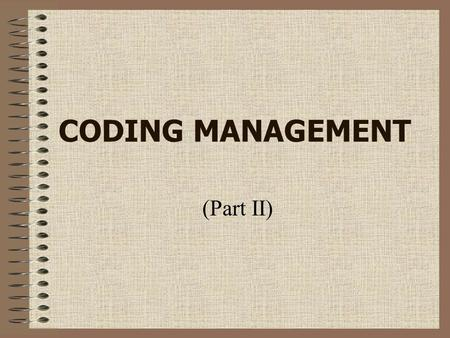 CODING MANAGEMENT (Part II).