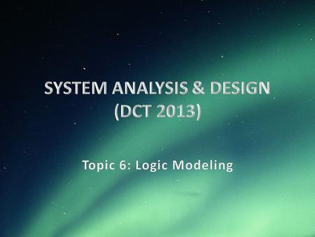 SYSTEM ANALYSIS & DESIGN (DCT 2013)
