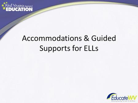 Accommodations & Guided Supports for ELLs. P01 and P02.