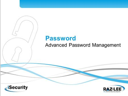 1 Password Advanced Password Management. 2 Standard Password Management including tool for blocking usage of easily cracked passwords Extensive dictionary.