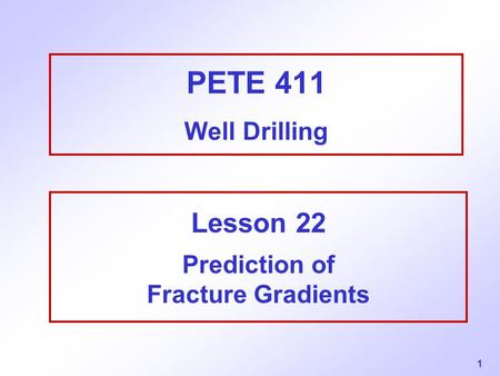 Lesson 22 Prediction of Fracture Gradients