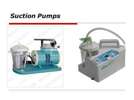 Suction Pumps.