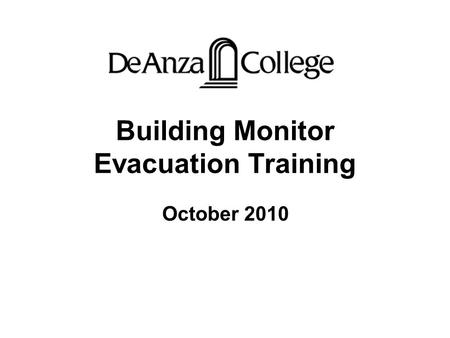 Building Monitor Evacuation Training October 2010.
