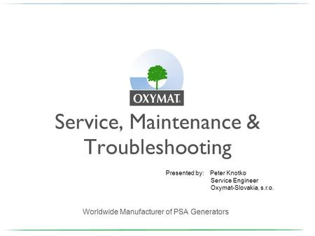 Service, Maintenance & Troubleshooting