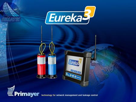 Innovative leak noise correlator – based upon proven success of Eureka2R.