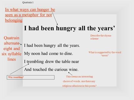 In what ways can hunger be seen as a metaphor for not belonging