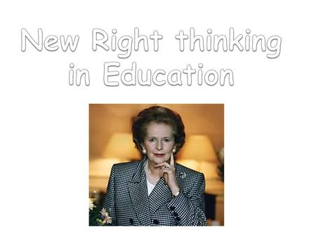 New Right thinking in Education