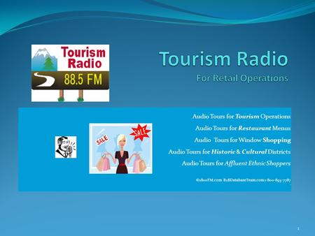 Audio Tours for Tourism Operations Audio Tours for Restaurant Menus Audio Tours for Window Shopping Audio Tours for Historic & Cultural Districts Audio.
