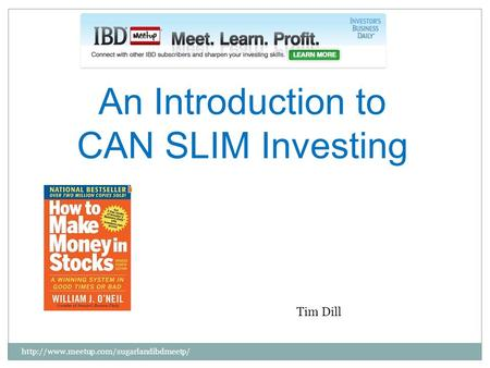 An Introduction to CAN SLIM Investing  Tim Dill.
