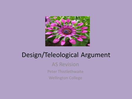 Design/Teleological Argument