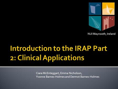 Introduction to the IRAP Part 2: Clinical Applications