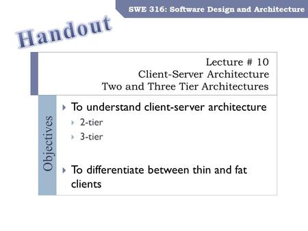 SWE 316: Software Design and Architecture