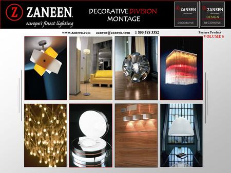 DECORATIVE DIVISION MONTAGE  1 800 388 3382 Feature Product VOLUME 6.