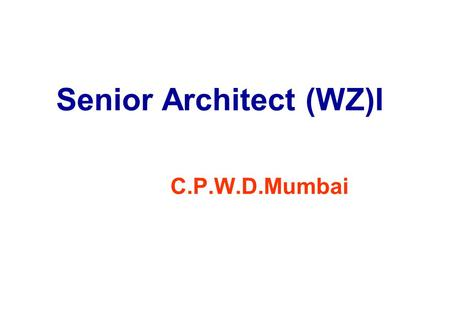 Senior Architect (WZ)I C.P.W.D.Mumbai MULTIPURPOSE HALL FOR SPORTS AUTHORITY OF INDIA GANDHINAGAR.
