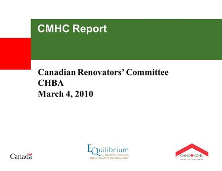 CMHC Report Canadian Renovators' Committee CHBA March 4, 2010.