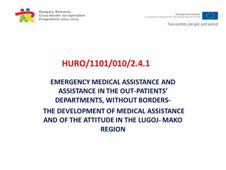 EMERGENCY MEDICAL ASSISTANCE AND ASSISTANCE IN THE OUT-PATIENTS' DEPARTMENTS, WITHOUT BORDERS- THE DEVELOPMENT OF MEDICAL ASSISTANCE AND OF THE ATTITUDE.