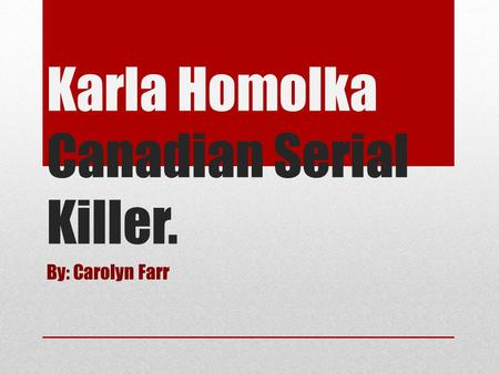 an essay on paul bernardo the canadian killer Paul bernardo was an intelligent and popular 23-year-old  karla homolka was a 17-year-old  karla homolka, ken and barbie killers, killer couples.