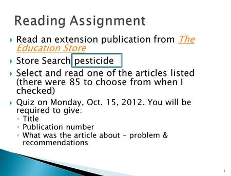  Read an extension publication from The Education StoreThe Education Store  Store Search pesticide  Select and read one of the articles listed (there.