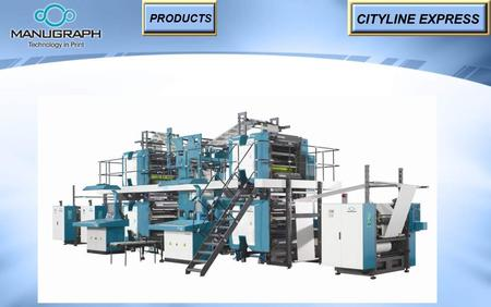 CITYLINE EXPRESS PRODUCTS. FEATURES 35,000 copies per hour. For newspaper printing, inserts, supplements, books and magazine printing. For medium circulation.