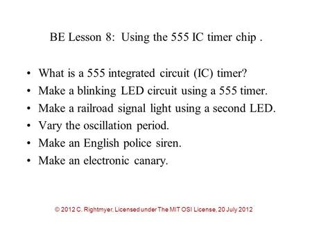BE Lesson 8: Using the 555 IC timer chip .