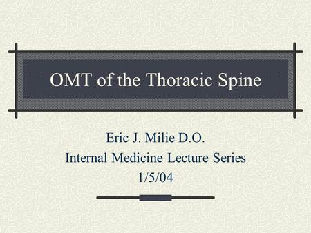 OMT of the Thoracic Spine