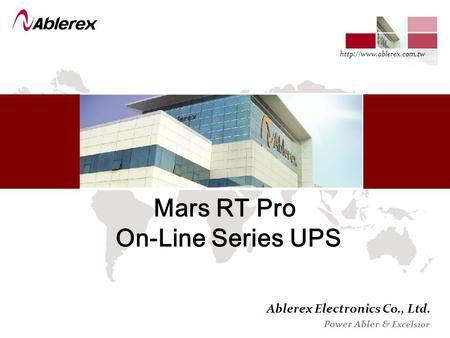 Ablerex Electronics Co., Ltd. Power Abler & Excelsior  Mars RT Pro On-Line Series UPS.