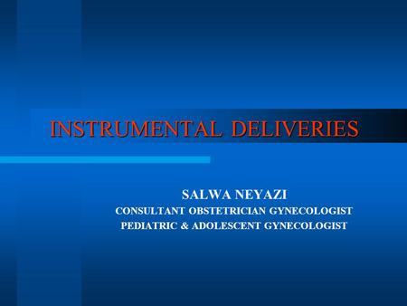 INSTRUMENTAL DELIVERIES