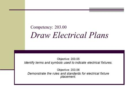 Competency: Draw Electrical Plans