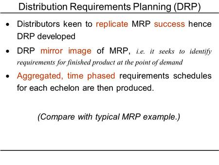 Distribution Requirements Planning (DRP)