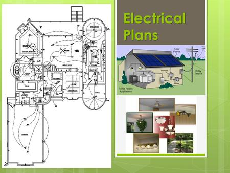 Electrical Plans. Here is an example of a simple floor plan illustrating some electrical symbols that you might have in your home. Notice that all electrical.