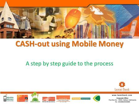 CASH-out using Mobile Money A step by step guide to the process.