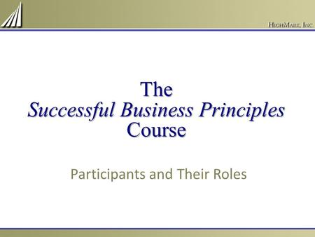 The Successful Business Principles Course Participants and Their Roles.
