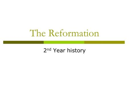 The Reformation 2 nd Year history. Reasons for the Reformation Wealth of the Church. Owned 1/3 of German land. Tithes. Renaissance encouraged questioning.