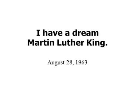 Video i dream speech a download have king martin luther