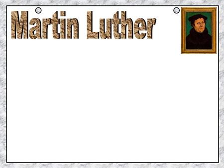Martin Luther isn't... Martin Luther King, Jr.