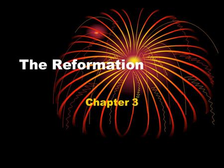 The Reformation Chapter 3. What is the Protestant Reformation? It is the time period between ________________________ It was led by a monk named, ________________________________.