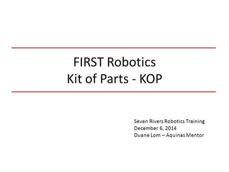 FIRST Robotics Kit of Parts - KOP