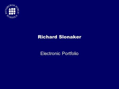 Richard Slonaker Electronic Portfolio. Table of Contents Introduction …………………………………..page 3 ELCC Standards …………………………….page 4 Artifact #1 ……………………..……………...page.