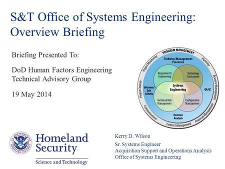 S&T Office of Systems Engineering: Overview Briefing