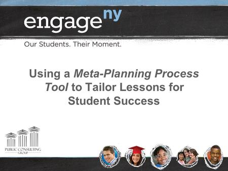 Using a Meta-Planning Process Tool to Tailor Lessons for Student Success.