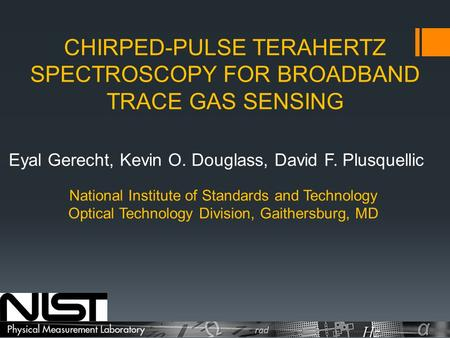 CHIRPED-PULSE TERAHERTZ SPECTROSCOPY FOR BROADBAND TRACE GAS SENSING