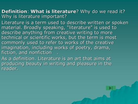Definition: What is literature. Why do we read it