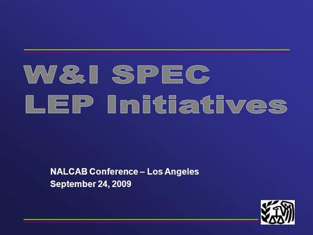 NALCAB Conference – Los Angeles September 24, 2009.