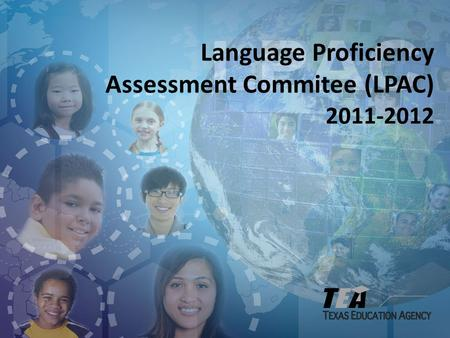 Language Proficiency Assessment Commitee (LPAC)
