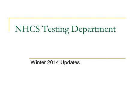 NHCS Testing Department Winter 2014 Updates. Read to Achieve Grade 3 Errata sheets available at