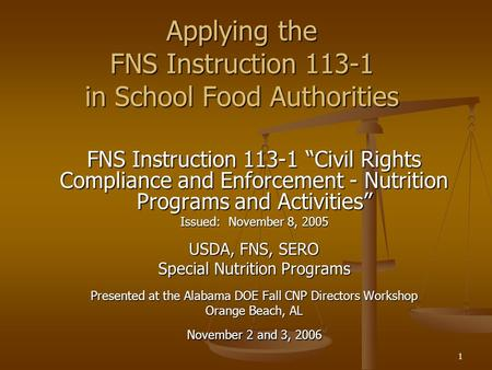 Applying the FNS Instruction in School Food Authorities