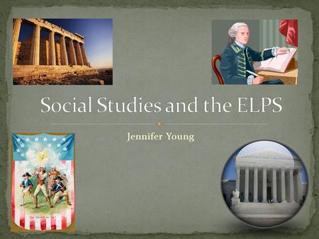 Jennifer Young. All of my students are on the same academic level. Social studies is the most important subject in school. I am tired of professional.