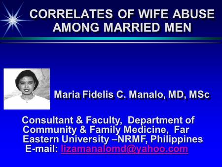 Consultant & Faculty, Department of Community & Family Medicine, Far Eastern University –NRMF, Philippines